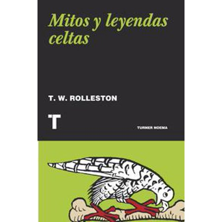 Mitos y leyendas celtas - eBook