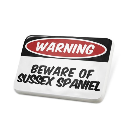 Porcelein Pin Beware of the Sussex Spaniel Dog from England Lapel Badge – NEONBLOND