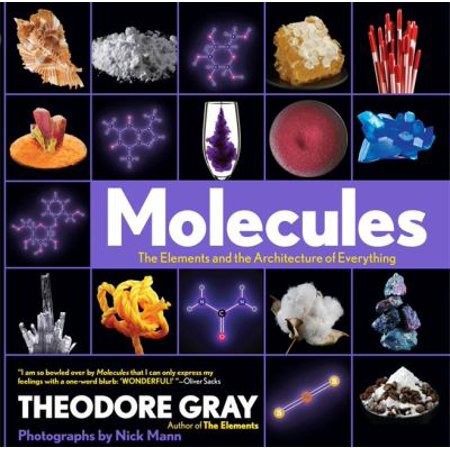 Molecules  The Elements And The Architecture Of Everything