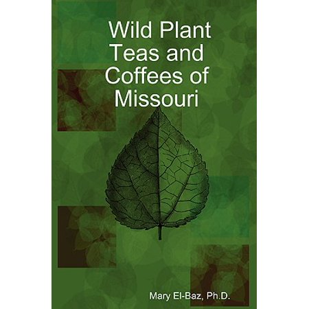 Wild Plant Teas and Coffees of Missouri ()