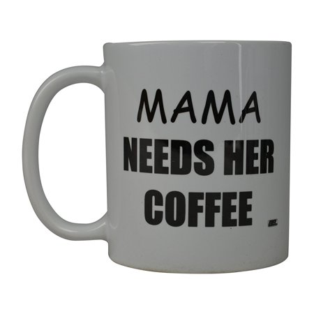 Rogue River Funny Coffee Mug Best Mom Moma Needs Her Coffee Novelty Cup Great Gift Idea For Mom Mothers Day Wife Or Parent (Mama)