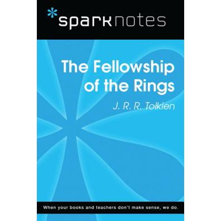 Fellowship Series - The Fellowship of the Ring (SparkNotes Literature Guide) - eBook
