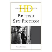 Historical Dictionary of British Spy Fiction - eBook