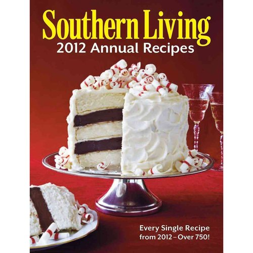 SOUTHERN LIVING ANNUAL RECIPES LOT OF 10 YEAR 1997- 2001, 2004, 2005,2007, 2011 and