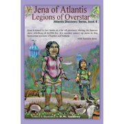 Jena of Atlantis, Legions of Overstar