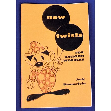 Morris Costumes Clowns & Balloons New Twists For Balloon Workers Book