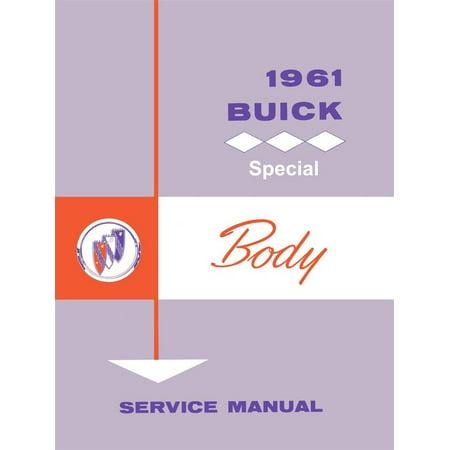 Bishko OEM Repair Maintenance Shop Manual Bound for Buick Special - Body 1961 1961 Buick Special