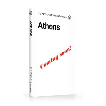 The Monocle Travel Guide to Athens : The Monocle Travel