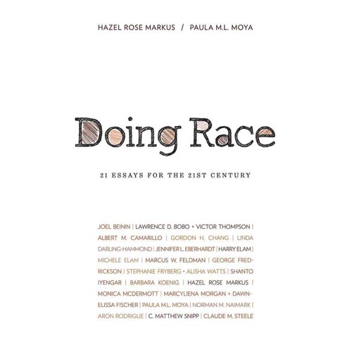 doing race 21 essays Doing race: 21 essays for the 21st century [hazel rose markus, paula m l moya] on amazoncom free shipping on qualifying offers a collection of new essays.