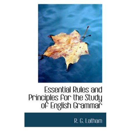 Essential Rules and Principles for the Study of English Grammar - image 1 of 1