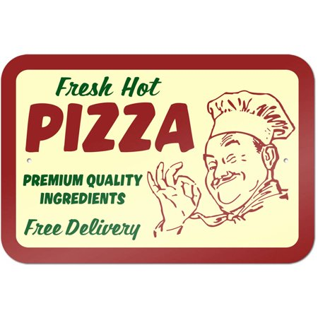 Fresh Hot Pizza Sign