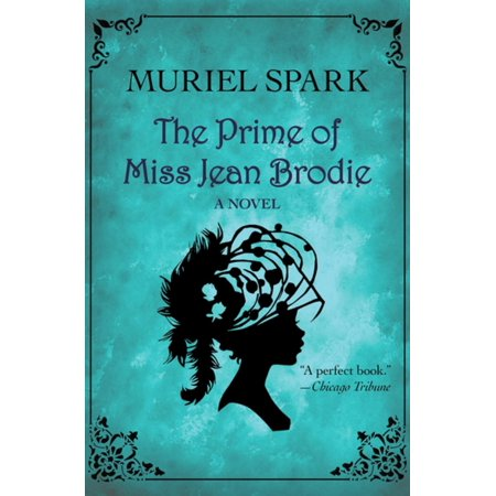 The Prime of Miss Jean Brodie - eBook (The Prime Of Miss Jean Brodie Themes)