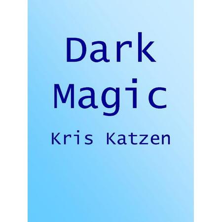 Dark Magic - eBook - Dark Magic Book
