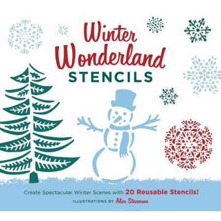 Winter Wonderland Stencils : Create Spectacular Winter Scenes with 20 Reusable Stencils!