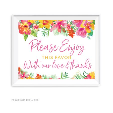 Tropical Floral Garden Party Wedding Party Signs, Please Enjoy This Favor With Our Love and Thanks, 8.5x11-inch