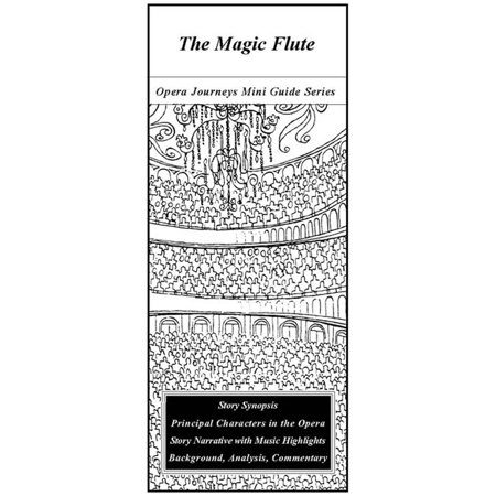 Mozart's The Magic Flute - Opera Journeys Mini Guide Series - (Mini Flute)
