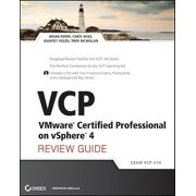 VCP VMware Certified Professional on vSphere 4 Review Guide: Exam VCP-410 [With CDROM]