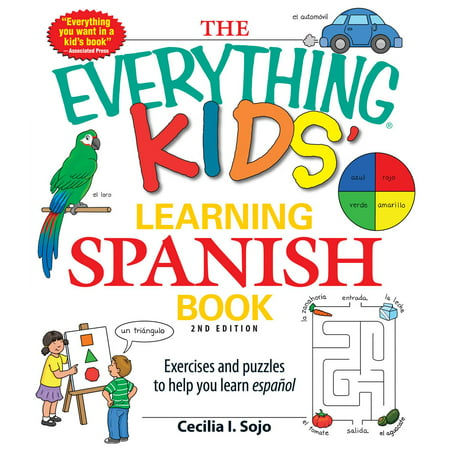 The Everything Kids Learning Spanish Book   Exercises And Puzzles To Help You Learn Espanol