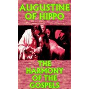 The Harmony of the Gospels - eBook