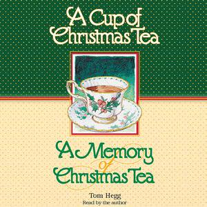 A Cup of Christmas Tea and A Memory of Christmas Tea - Audiobook Cup Christmas Tea Book