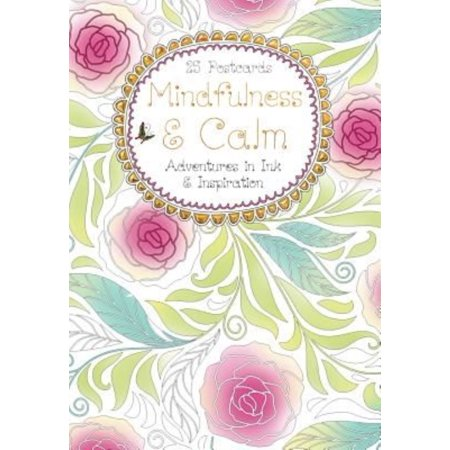 Mindfulness & Calm Postcard Book: Adventures in Ink & Inspiration