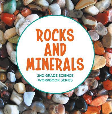 Rocks and Minerals : 2nd Grade Science Workbook Series - eBook