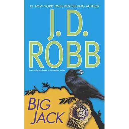 Big Jack: Previously Published in Remember When by