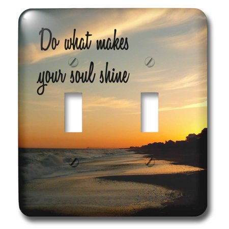 3dRose DO WHAT MAKES YOUR SOUL SHINE SUNSET ON BEACH BACKGROUND - Double  Toggle Switch