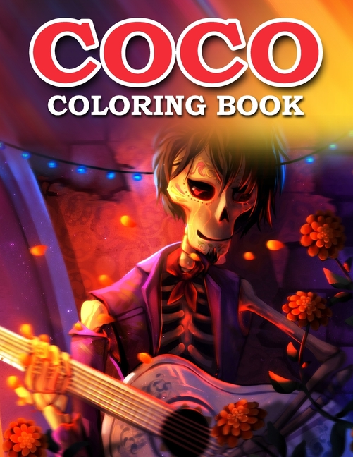 Coco Coloring Book : Coco Coloring Book With High Quality Images For All  Fans - Walmart.com - Walmart.com