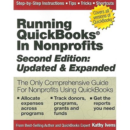 Running QuickBooks in Nonprofits: 2nd Edition : The Only Comprehensive Guide for Nonprofits Using (Best Nonprofits To Work For In Seattle)
