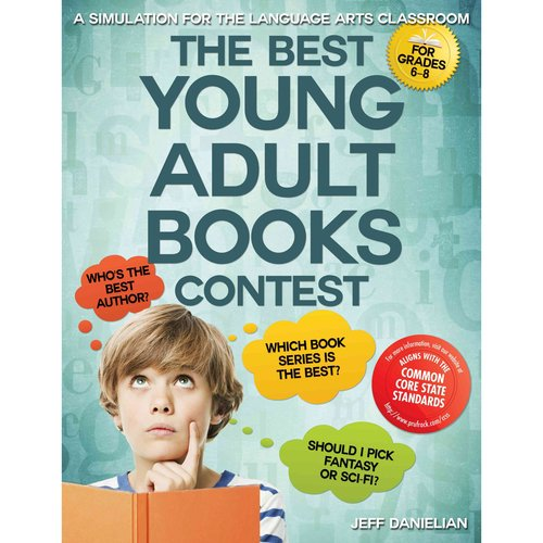 The Best Young Adult Books Contest: A Simulation for the Language Arts Classroom: For Grades 6-8