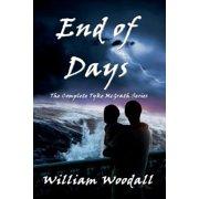 End of Days : The Complete Tyke McGrath Series