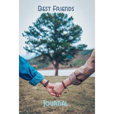 Best Friends Journal : Blank lined notebook to write in - Best friends theme on cover - Great gift for your (Great Gifts For Your Best Friend On Christmas)