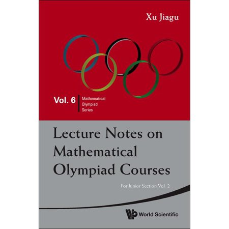 - Mathematical Olympiad: Lecture Notes on Mathematical Olympiad Courses: For Junior Section - Volume 2 (Paperback)