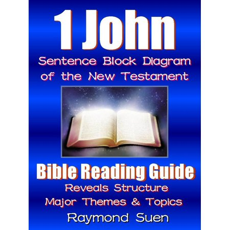 1 John - Sentence Block Diagram Method of the New ...
