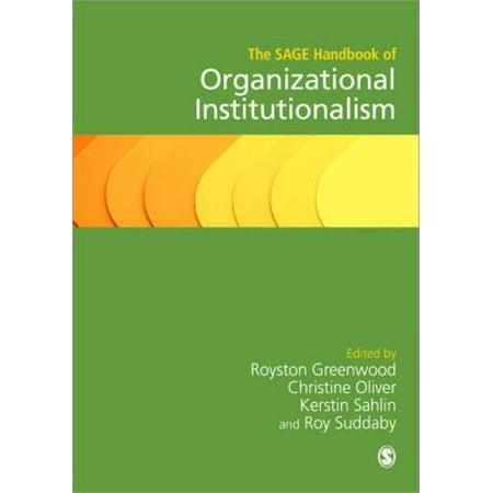 The Sage Handbook of Organizational (The Sage Handbook Of Organizational Institutionalism 2017)