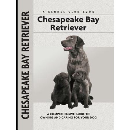 Chesapeake Bay Retriever - eBook (Best Places On Chesapeake Bay)