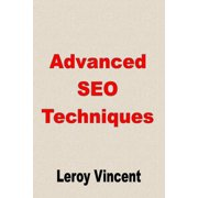 Advanced SEO Techniques (Paperback)