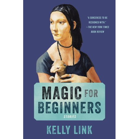 Magic for Beginners : Stories (Sex Magic For Beginners)