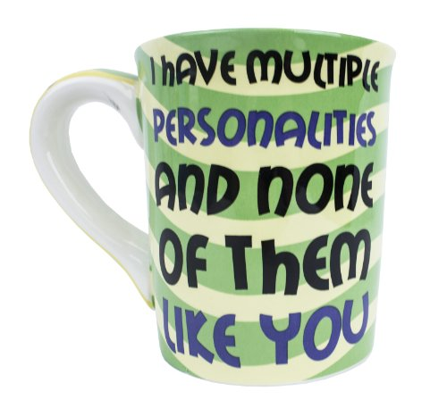 Tumbleweed Pottery 'I Have Multiple Personalities and None of Them Like You' Ceramic Sarcastic Mug