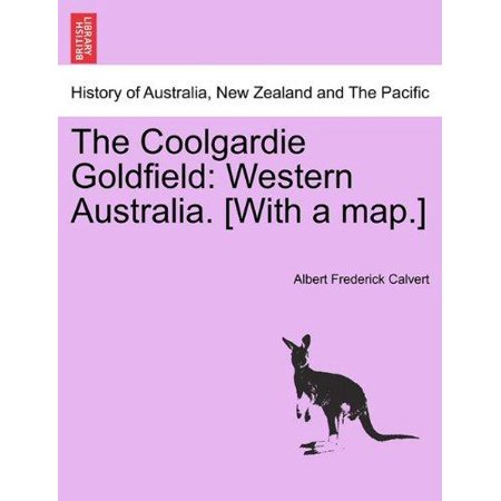 The Coolgardie Goldfield: Western Australia. [With a Map.] - image 1 of 1