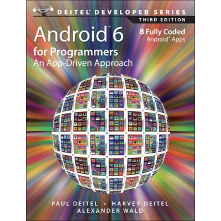 Android 6 For Programmers  An App Driven Approach
