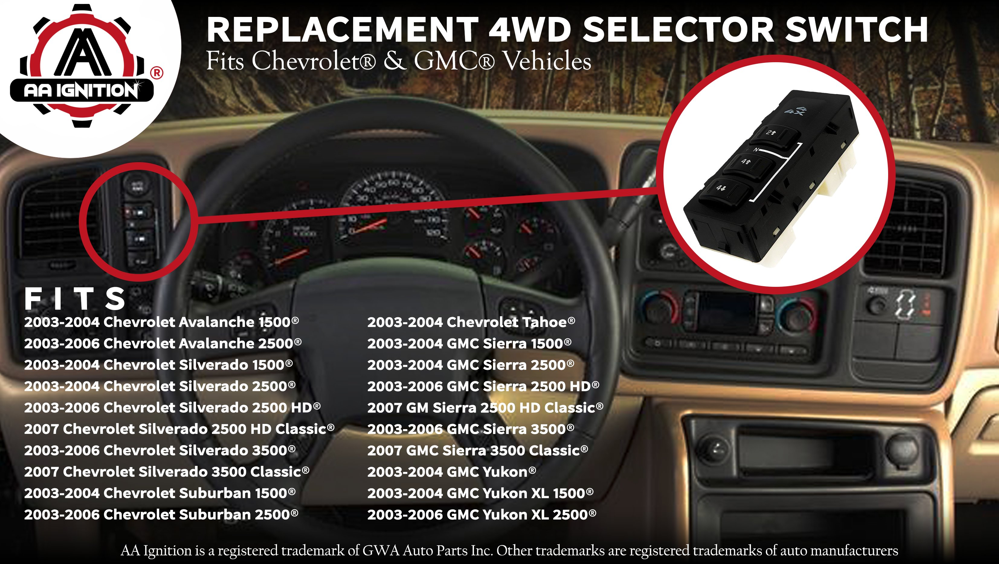 4WD Selector Switch, 4x4 Switch - Chevy Silverado, Suburban, Avalanche, GMC  Yukon, XL, Sierra 2003 - 2007 - Replaces# 19259312, 15164519, 15136040 - 4