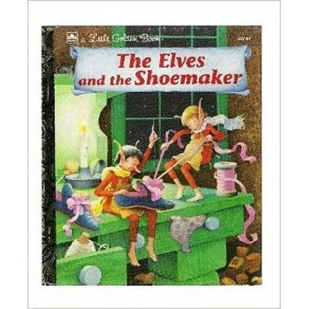 The Elves & the Shoemaker (Little Golden Bks.) [Unknown -