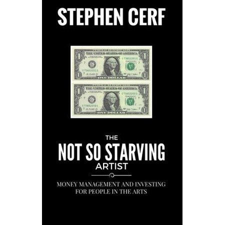 The Not So Starving Artist  Money Management And Investing For People In The Arts