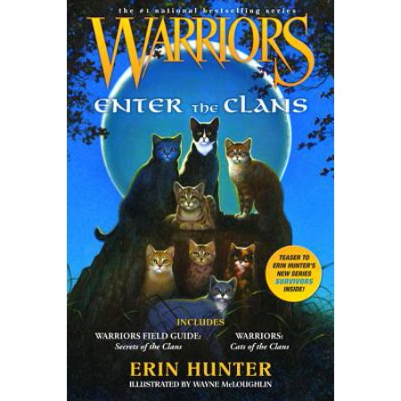 Warriors: Enter the Clans : Includes Warriors Field Guide: Secrets of the Clans/Warriors: Code of the Clans