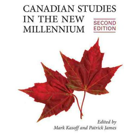 Canadian Studies in the New Millennium by
