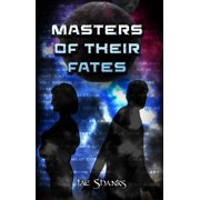 Masters of Their Fates - eBook