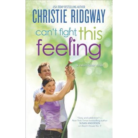 Can't Fight This Feeling - eBook (Too Short Don T Fight The Feeling)