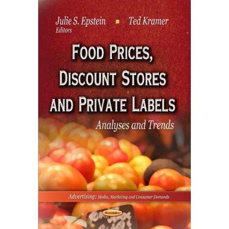 Food Prices  Discount Stores And Private Labels  Analyses And Trends